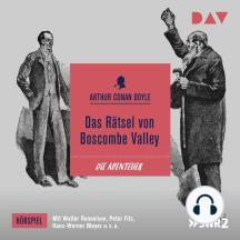 Das Rätsel von Boscombe Valley (Ungekürzt)