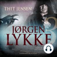 Jørgen Lykke, bind 3 (uforkortet)