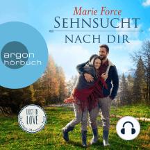 Sehnsucht nach dir - Lost in Love - Die Green-Mountain-Serie 5 (Ungekürzte Lesung)