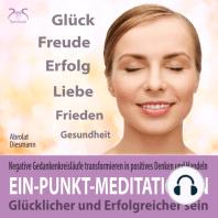 Ein-Punkt-Meditationen