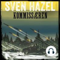 Kommissæren - Sven Hazels krigsromaner 14 (uforkortet)