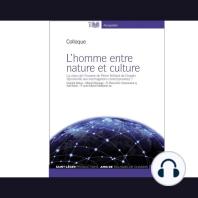 Homme Entre Nature Et Culture, Le
