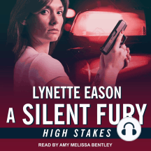 A Silent Fury: High Stakes