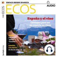 Spanisch lernen Audio - Spanien und der Wein