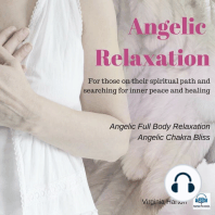 Angelic Relaxation: Meditation with Your Angels and Archangels