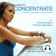 Learn to Concentrate