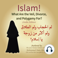 Islam! What are the Veil, Divorce, and Polygamy for?