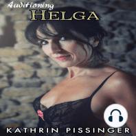 Auditioning Helga