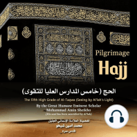 "Pilgrimage ""Hajj"": The Fifth High Grade of Al-Taqwa"