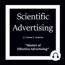 "Scientific Advertising: ""Master of Effective Advertising"""