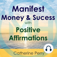 Manifest Money and Success with Positive Affirmations