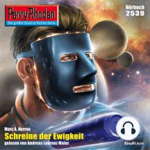 """Perry Rhodan 2539: Schreine der Ewigkeit: Perry Rhodan-Zyklus """"Stardust"""""""