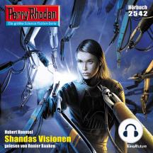 """Perry Rhodan 2542: Shandas Visionen: Perry Rhodan-Zyklus """"Stardust"""""""