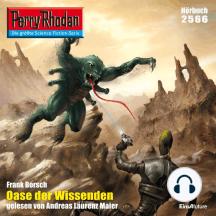 """Perry Rhodan 2566: Oase der Wissenden: Perry Rhodan-Zyklus """"Stardust"""""""