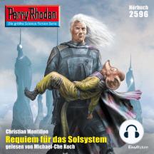 """Perry Rhodan 2596: Requiem für das Solsystem: Perry Rhodan-Zyklus """"Stardust"""""""