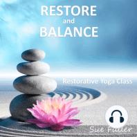 Restore and Balance