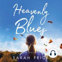 Heavenly Blues: A Novel