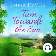 Turn Towards The Sun
