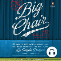 The Big Chair: The Smooth Hops and Bad Bounces from the Inside World of the Acclaimed Los Angeles Dodgers General Manager