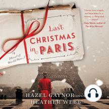Last Christmas in Paris: A Novel of World War I