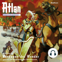Atlan Zeitabenteuer 03: Karawane der Wunder: Atlan Zeitabenteuer
