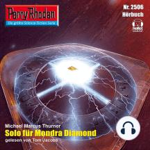 """Perry Rhodan 2506: Solo für Mondra Diamond: Perry Rhodan-Zyklus """"Stardust"""""""