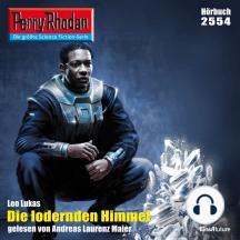 """Perry Rhodan 2554: Die lodernden Himmel: Perry Rhodan-Zyklus """"Stardust"""""""