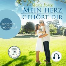 Mein Herz gehört dir - Lost in Love - Die Green-Mountain-Serie 3 (Ungekürzte Lesung)