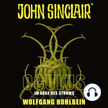 John Sinclair, Sonderedition 8: Oculus - Im Auge des Sturms (Ungekürzt)
