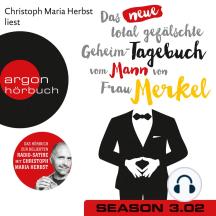 Das neue total gefälschte Geheim-Tagebuch vom Mann von Frau Merkel, Season 3, Folge 2: GTMM KW 25