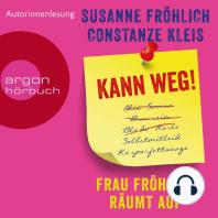 Kann weg! Frau Fröhlich räumt auf (Autorinnenlesung)