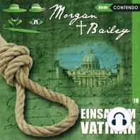 Morgan & Bailey, Folge 10