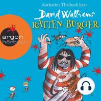 Ratten-Burger (Ungekürzte Lesung mit Musik)