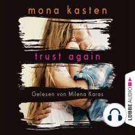 Trust Again - Again-Reihe 2 (Gekürzt)