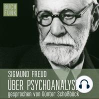 Über Psychoanalyse - fünf Vorlesungen