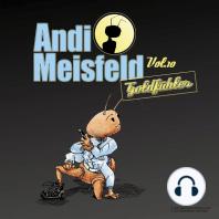 Andi Meisfeld, Folge 10