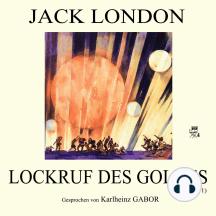 Lockruf des Goldes (Buch 1)