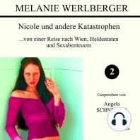 ...von einer Reise nach Wien, Heldentaten und Sexabenteuern (Nicole und andere Katastrophen 2)