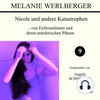 ...von Exfreundinnen und deren mörderischen Plänen (Nicole und andere Katastrophen 9)