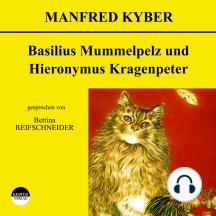 Basilius Mummelpelz und Hieronymus Kragenpeter