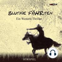 Blutige Fährten (Western-Thriller)