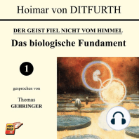 Das biologische Fundament (Der Geist fiel nicht vom Himmel 1)