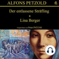 Der entlassene Sträfling / Lina Berger
