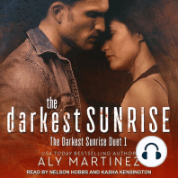 The Darkest Sunrise