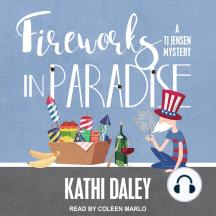 Fireworks in Paradise: A TJ Jensen Mystery