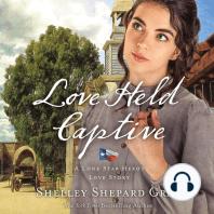 Love Held Captive