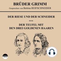 Der Riese und der Schneider / Der Teufel mit den drei goldenen Haaren