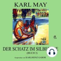 Der Schatz im Silbersee (Buch 3)