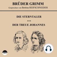 Die Sterntaler / Der treue Johannes