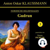 Gudrun (Nordische Heldensagen 3)